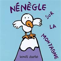 """""""Nénègle sur la montagne""""  """