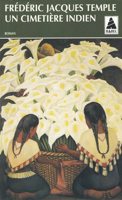 Frédéric Jacques Temple  pour Un cimetière indien (1981) |