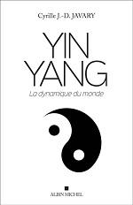 [REPORTÉ À UNE DATE ULTÉRIEURE] CONFÉRENCE EN IMAGES DE CYRILLE JAVARY « YIN-YANG : L'EMBLÈME DU PENSER CHINOIS ». |